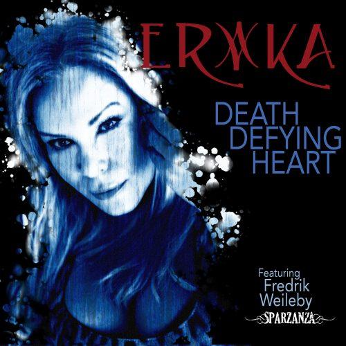 Erika - Death Defying Heart